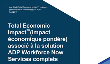 ADP Comprehensive Services Total Economic Impact Forrester Report