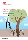 Exposing the Hidden Costs: HR Leader Executive Brief