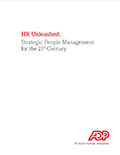 HR Unleashed: Strategic People Management for the 21st Century Whitepaper