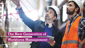 The New Generation of Workforce Management